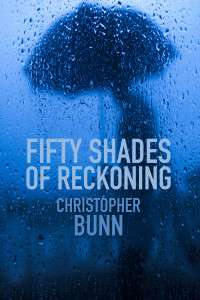 Fifty Shades of Reckoning